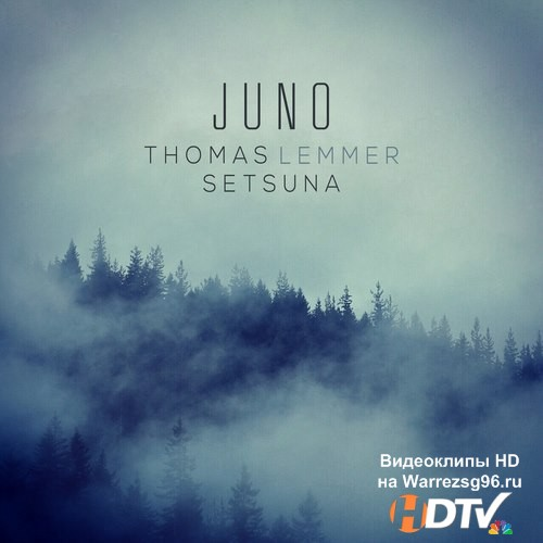 Thomas Lemmer and Setsuna - Juno (2015) MP3