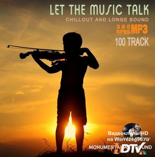Let The Music Talk: Monumental Art Sound (2015) MP3