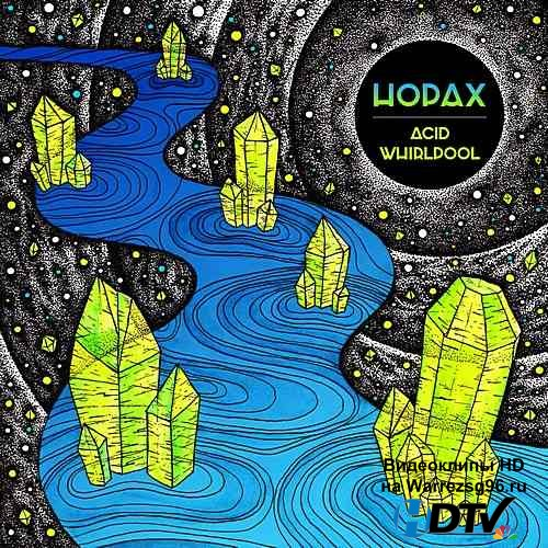Hopax - Acid Whirlpool (2015) MP3
