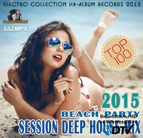 Session Deep House Mix: Beach Party (2015) MP3