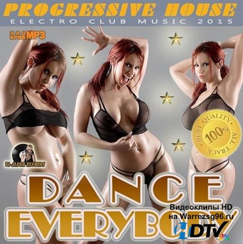 Dance Everybody: Progressive House (2015) MP3