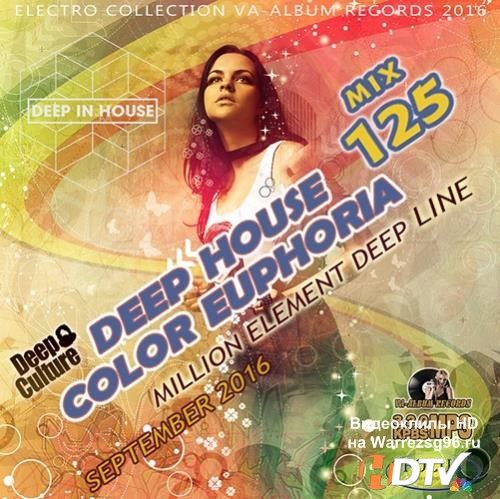 Color Eupphoria: Deep House Party (2016)