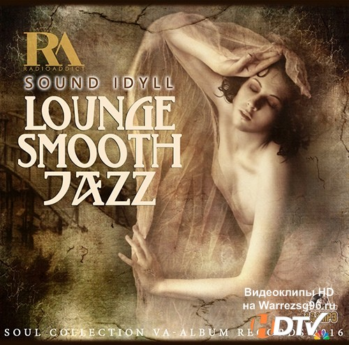Sound Idyll: Lounge Smooth Jazz (2016)