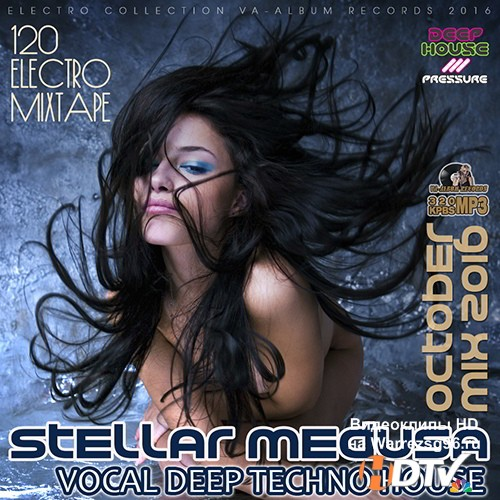 Stellar Medusa: Vocal Deep House October Mix (2016)