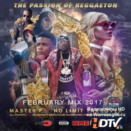 VA -The Passion Of Reggaeton: February Mix (2017) MP3