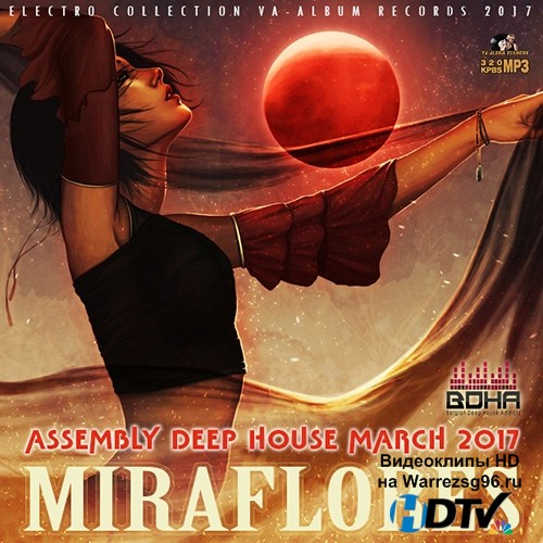 VA -Miraflores: Deep House Assembly (2017) MP3