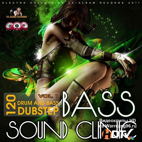VA -Bass Sound Clinic: Drum And Bass Vol.1 (2017) MP3