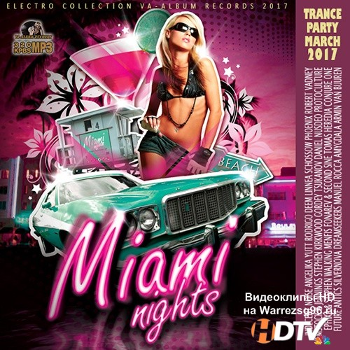 VA -Miami Nights: Trance Party (2017) MP3