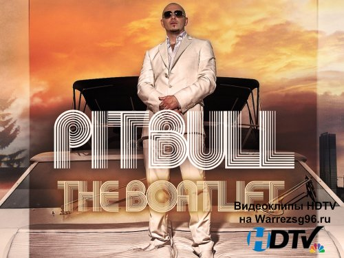 Клип Pitbull - Can't Stop Me Now HD 1280x720