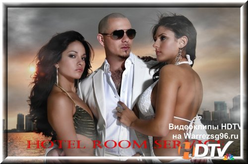 Клип Pitbull - Hotel Room Service HD 1280x720