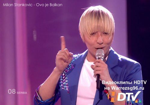 Клип (Live) Milan Stankovic - Ovo je Balkan HD 1280x720p (This Is the Balkans) (Serbia) (Eurovision 2010)