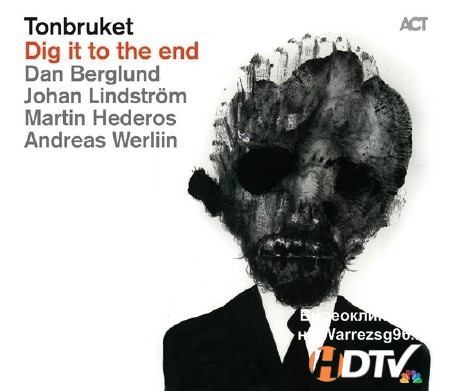 Tonbruket - Dig It To The End (2011) mp3