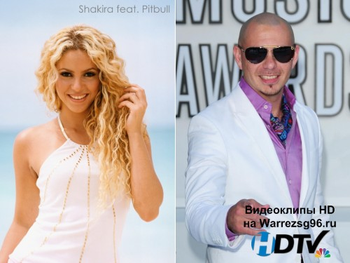 Клип Shakira feat. Pitbull - Rabiosa Full HD 1920x1080p