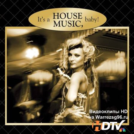VA - It's a House Music Baby (2012) Mp3