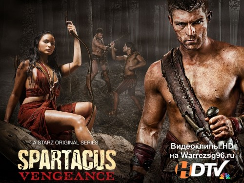 Спартак: Месть (Spartacus: Vengeance) 1 сезон 10 серия - Гнев Богов (Wrath of the Gods) HD 1280x720p