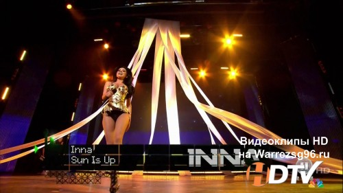 Клип (Live) Inna - Sun Is Up Full HD 1920x1080p (Live The Dome 59)