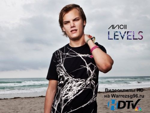 Клип Avicii - Levels Full HD 1920x1080p