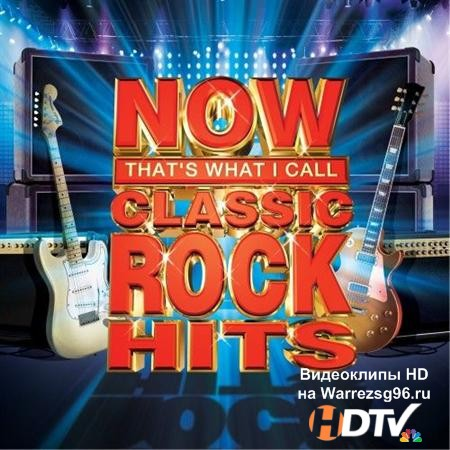 VA - NOW That's What I Call Classic Rock Hits (2012) MP3