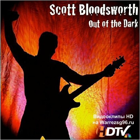 Scott Bloodsworth – Out Of The Dark (2012) MP3