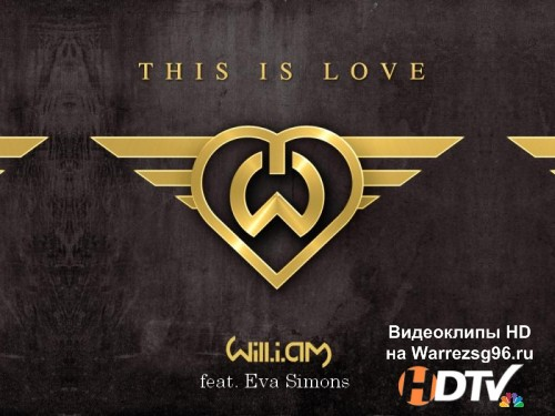 Клип Will.I.AM feat. Eva Simons - This Is Love Full HD 1920x1080p