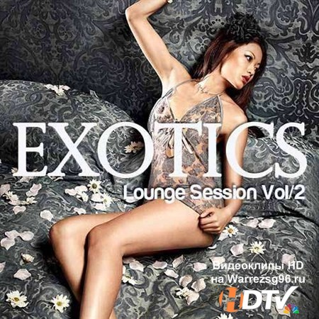 VA - Exotics Lounge Session Vol.2 (2012) MP3