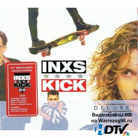 INXS - Kick. 25 Anniversary Deluxe Edition (2012) MP3