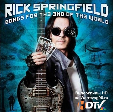 Rick Springfield - Song for the End of the World [Tarot Edition] (2012) MP3