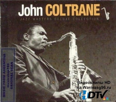 John Coltrane - Jazz Masters Deluxe Collection (2012) MP3