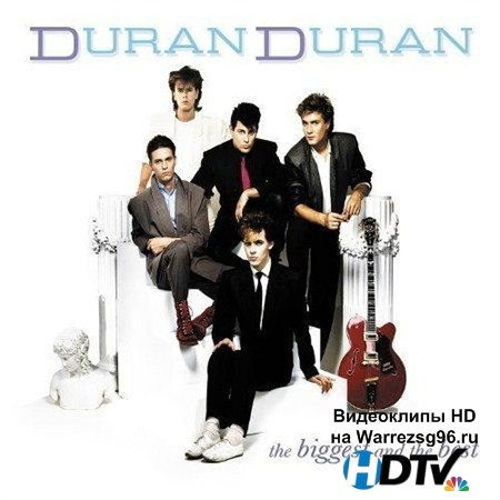 Duran Duran - The Biggest And The Best (2012) MP3