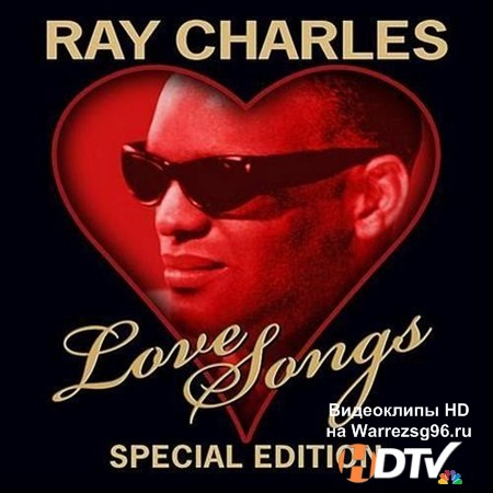 Ray Charles - Love Songs [Special Edition] (2012) MP3
