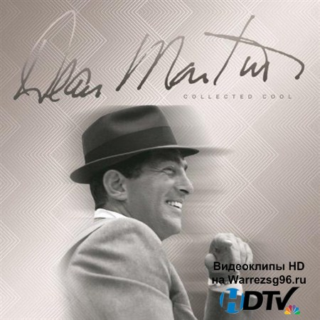 Dean Martin - Collected Cool (2012) MP3