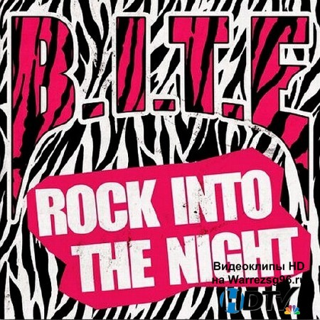 B.I.T.E -  Rock Into The Night (2012) MP3