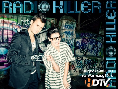 Клип Radio Killer - Is It Love Out There Full HD 1920x1080p