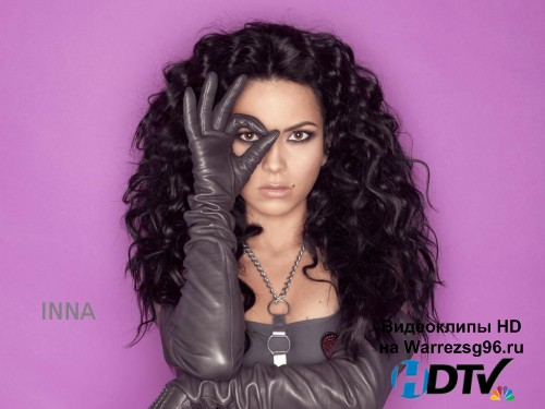 Клип Inna - Oare Full HD 1920x1080p