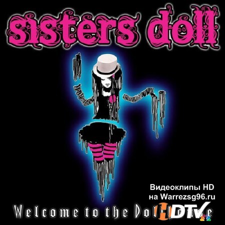 Sisters Doll – Welcome to the Dollhouse (2012) MP3