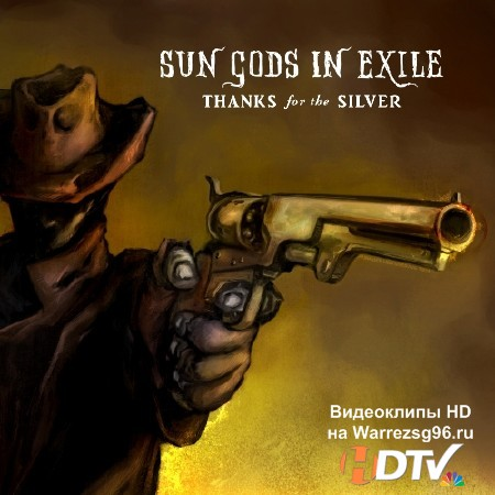 Sun Gods In Exile – Thanks for the Silver (2012) MP3