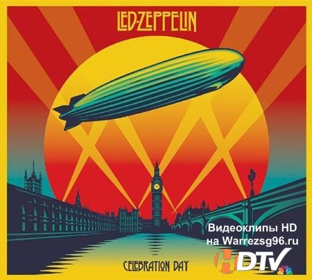 Led Zeppelin - Celebration Day [Deluxe Edition] (2012) MP3