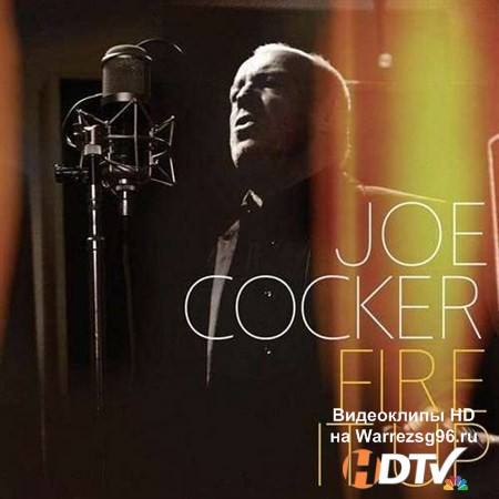 Joe Cocker - Fire It Up (2012) MP3