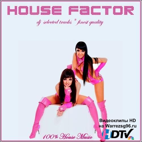 House Factor DJ Selected Tracks (2012) MP3
