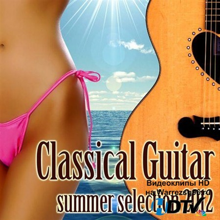 VA - Classical Guitar Summer Selection (2012) MP3