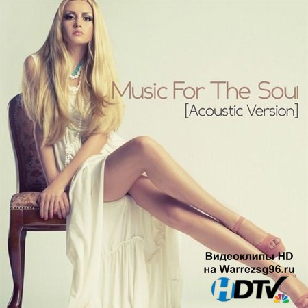 VA - Music For The Soul. Acoustic Version (2012) MP3
