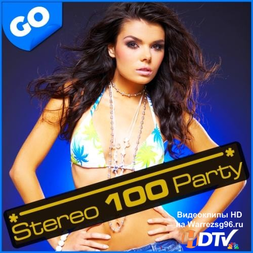 Stereo 100 Party (2012) MP3