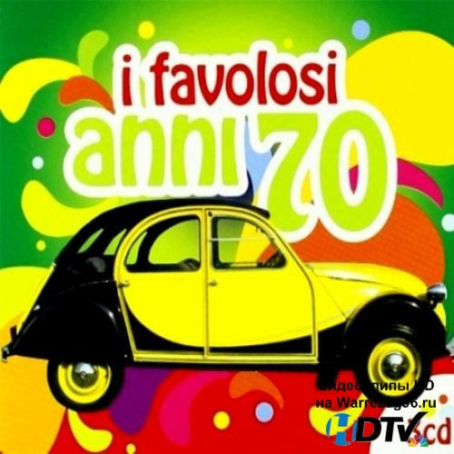 I Favolosi Anni '70 (2012) MP3