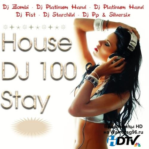 House DJ 100 Stay (2012) MP3