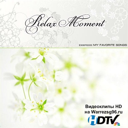 VA - Relax Moment (2013) MP3