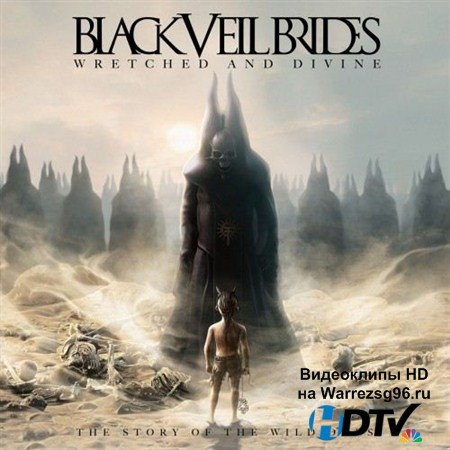 Black Veil Brides - Wretched and Divine: The Story of the Wild Ones (2013) MP3