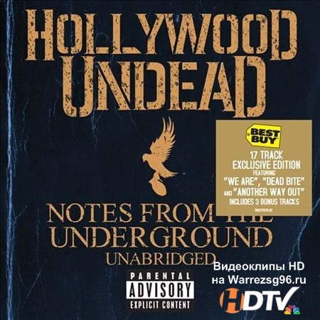 Hollywood Undead - Notes From The Underground Unabridged [Best Buy Exclusive Deluxe Edition] (2013) MP3