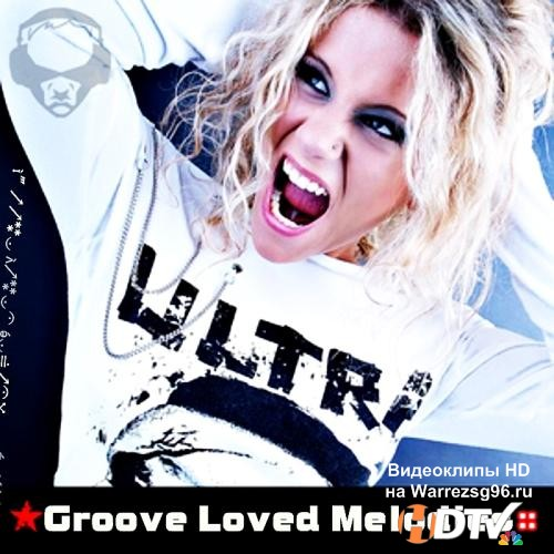 Groove Loved Melodies (2013) MP3