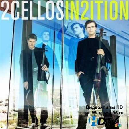 2Cellos - In2ition (2013) MP3