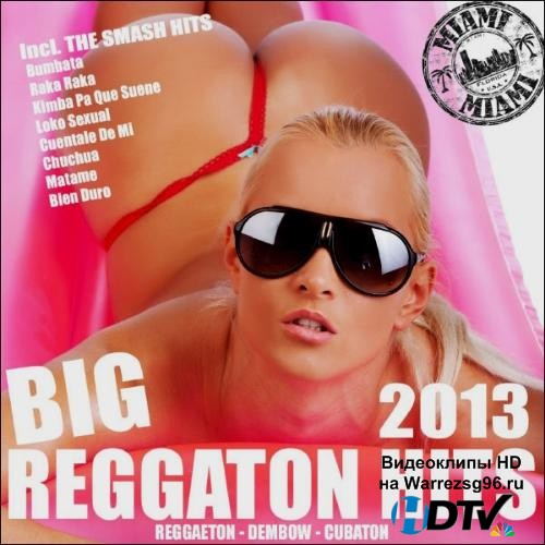 Big Reggaeton Hits (2013) MP3